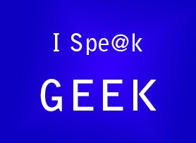 I Speak Geek